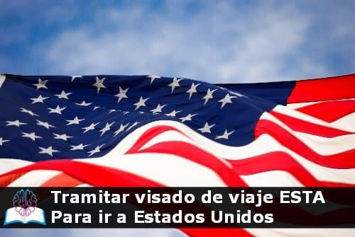 Tramitar visado de viaje ESTA para ir a Estados Unidos